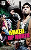 img - for Mixed Up North (Oberon Modern Plays) book / textbook / text book