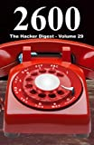 2600: The Hacker Digest - Volume 29