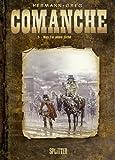 Comanche: Band 5. Das Tal ohne Licht