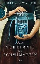 DAS GEHEIMNIS DER SCHWIMMERIN: ROMAN (GERMAN EDITION)