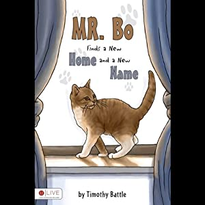 Mr. Bo Finds a New Home and a New Name | [Timothy Battle]