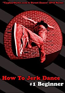 How To Jerk Dance 1