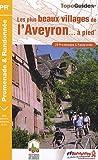 echange, troc FFRandonnée - Les plus beaux villages de l'Aveyron à pied