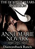 The Doctor Wears A Stetson (The Diamondback Ranch Series)