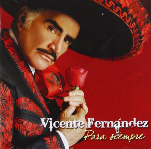 Vicente Fernandez - El Ultimo Beso Lyrics - Zortam Music