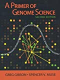 img - for A Primer of Genome Science, 2nd Edition book / textbook / text book