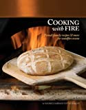 Pizza Coupons Review: Cooking with Fire: French Family Recipes & More for Woodfire Ovens (Book & DVD)