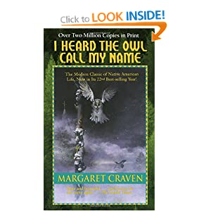 a review of the novel i heard the owl call my name by margaret craven I heard the owl call my name is a best-selling 1960s book by margaret craven the book tells the story of a young anglican vicar named mark brian who has not long to live, and also who learns about the meaning of life when he is to be sent to a first nations parish in british columbia.