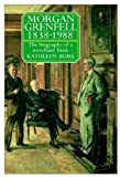 img - for Morgan Grenfell 1838-1988: The Biography of a Merchant Bank [Hardcover] [1990] (Author) Kathleen Burk book / textbook / text book