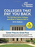 Colleges That Pay You Back: The 200 Best Value Colleges and What It Takes to Get In (College Admissions Guides)