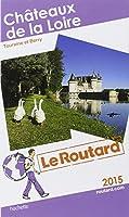 Guide du Routard Châteaux de la Loire 2015