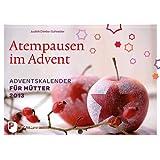 Atempausen im Advent: Adventskalender für Mütter 2013