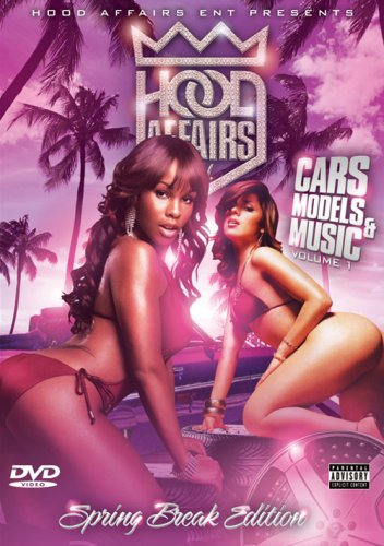 HOOD AFFAIRS: CARS, MODELS & MUSIC