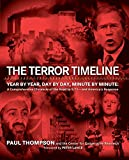 img - for The Terror Timeline: Year by Year, Day by Day, Minute by Minute: A Comprehensive Chronicle of the Road to 9/11--and America's Response book / textbook / text book