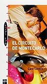 El circuito de Montecarlo
