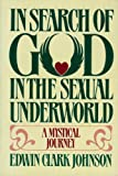 img - for In search of God in the sexual underworld: A mystical journey book / textbook / text book