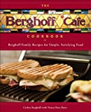 img - for The Berghoff Caf  Cookbook: Berghoff Family Recipes for Simple, Satisfying Food book / textbook / text book