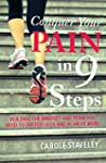 Conquer Your Pain in 9 Steps: Buildin...