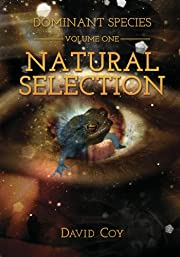 Dominant Species Volume One -- Natural Selection (Dominant Species Series)