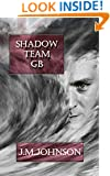 SHADOW TEAM GB (Starbirth Book 4)