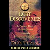 Lost Discoveries: The Multicultural Roots of Modern Science from the Babylonians to the Maya | [Dick Teresi]