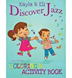 img - for { [ KAYLA & ELI HEAR MUSIC AT THE ZOO: COLORING AND ACTIVITY BOOK ] } Earl, Stephan ( AUTHOR ) Oct-12-2013 Paperback book / textbook / text book