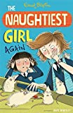 img - for Naughtiest Girl Again book / textbook / text book