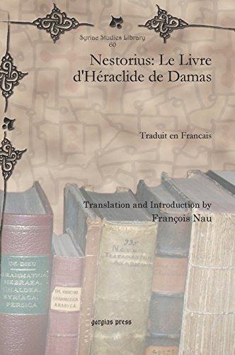 Nestorius: Le Livre d'Heraclide de Damas (Syriac Studies Library)  [Nau, Francois] (Tapa Dura)