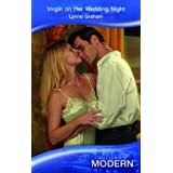 Virgin on Her Wedding Night (Mills & Boon Modern)by Lynne Graham