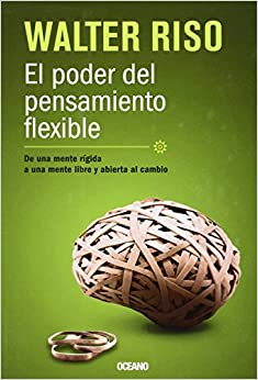 flexible: De una mente rígida, a una mente libre y abierta al cambio