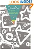 Doodles: A Really Giant Coloring and Doodling Book