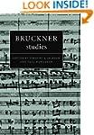 Bruckner Studies (Cambridge Composer...