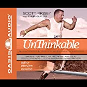 Unthinkable: The Scott Rigsby Story | [Scott Rigsby, Jenna Glatzer]