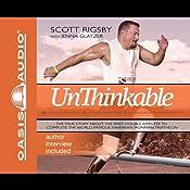 Unthinkable: The Scott Rigsby Story | [Scott Rigsby, Jenna Glatzer]