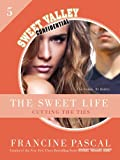 The Sweet Life #5: An E-Serial: Cutting the Ties (Sweet Valley Confidential)
