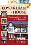 Edwardian House: Original Features an...