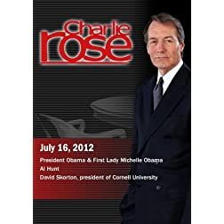 Charlie Rose - President Obama & First Lady Michelle Obama / Al Hunt / David Skorton (July 17, 2012)