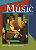 Kristine Forney The Enjoyment of Music: An Introduction to Perceptive Listening