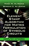 Element Stamp Algorithm for Matrix Formulation of Symbolic Circuits