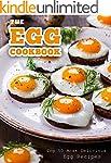The Egg Cookbook: Top 50 Most Delicio...