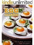 The Egg Cookbook: Top 50 Most Delicious Egg Recipes (Recipe Top 50's Book 82)