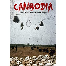 Cambodia: Pol Pot And The Khmer Rouge