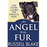 An Angel With Fur ~ Russell Blake