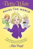 Betty White Rules the World -