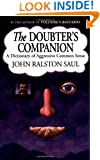 The Doubter's Companion: A Dictionary of Aggressive Common Sense
