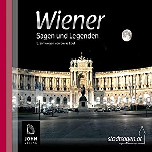 Wiener Sagen und Legenden Hörbuch