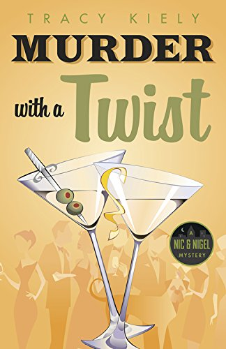 Murder with a Twist (A Nic & Nigel Mystery), le nouveau Tracy Kiely 51eUn5AeVZL