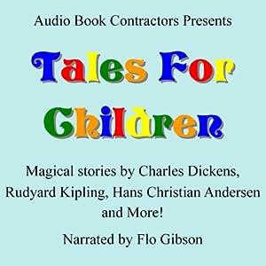 Tales for Children | [Charles Dickens, Aesop, Rudyard Kipling]
