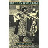 The Mammyby Brendan O'Carroll