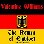 The Return of Clubfoot | Valentine Williams